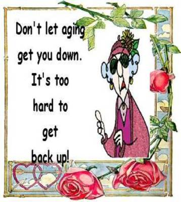 aging get you down